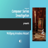 CSI - Who is Wolfgang Amadeus Mozart Powerpoint/Activity S