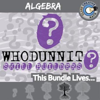Whodunnit? -- ALGEBRA BUNDLE - 46+ Skill Building Activity