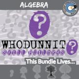 Whodunnit? -- ALGEBRA CURRICULUM BUNDLE - 46+ Skill Building Activities