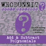 Whodunnit? - Adding & Subtracting Polynomials - Distance Learning Compatible