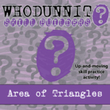 Whodunnit? -- Area of Triangles - Skill Building Class Activity