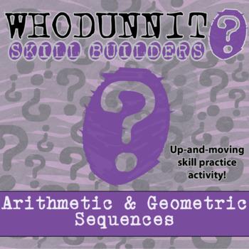 CSI: Whodunnit? -- Arithmetic & Geometric Sequences - Skil