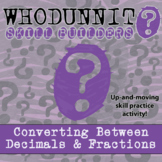 Whodunnit? -- Converting Between Decimals and Fractions - Class Activity
