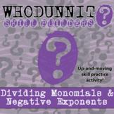 Whodunnit? -- Dividing Monomials & Negative Exponents - Class Activity