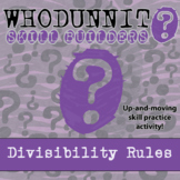 Whodunnit? -- Divisibility Rules - Skill Building Class Activity