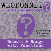 Whodunnit? -- Domain & Range with Functions - Skill Building Class Activity