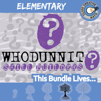 Whodunnit? -- ELEMENTARY CURRICULUM BUNDLE - 70+ Skill Building Activities