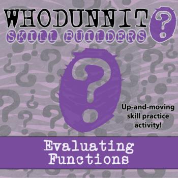CSI: Whodunnit? -- Evaluating Functions - Skill Building C
