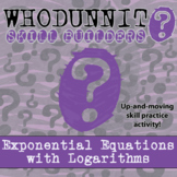 Whodunnit? -- Exponential Equations with Logs - Skill Class Activity