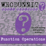 Whodunnit? - Function Operations - Class Activity - Distance Learning Compatible