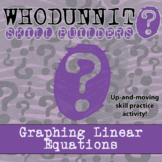 Whodunnit? -- Graphing Linear Equations - Skill Class Activity