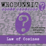 Whodunnit? - Law of Cosines - Class Activity - Distance Learning Compatible