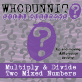 Whodunnit? -- Multiply and Divide Two Mixed Numbers - Class Activity