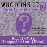 Whodunnit? -- Multistep Inequalities (ELEM) - Skill Building Class Activity