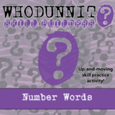 Whodunnit? -- Number Words - Skill Building Class Activity