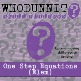 Whodunnit? -- One-Step Equations (ELEM) - Class Activity