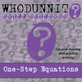 Whodunnit? - One-Step Equations - Class Activity - Distanc
