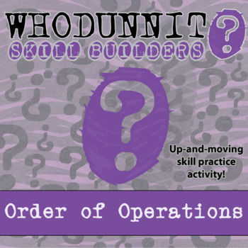 CSI: Whodunnit? -- (FREEBIE) Order of Operations - Skill B