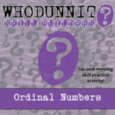 Whodunnit? -- Ordinal Numbers - Skill Building Class Activity