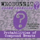 Whodunnit? -- Probability of Compound Events - Class Activity