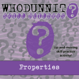 Whodunnit? -- Properties - Skill Building Class Activity