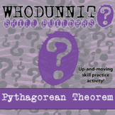 Whodunnit? - Pythagorean Theorem - Class Activity - Distance Learning Compatible