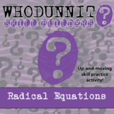 Whodunnit? -- Radical Equations - Skill Building Class Activity