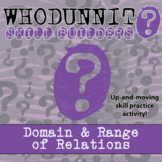 Whodunnit? -- Domain & Range of Relations - Skill Building Class Activity