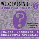 Whodunnit? -- Scalene, Isosceles & Equilateral Triangles - Class Activity
