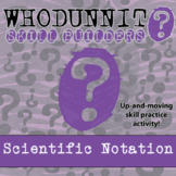 Whodunnit? - Scientific Notation - Class Activity - Distance Learning Compatible