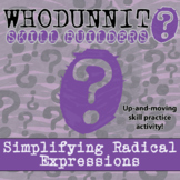 Whodunnit? -- Simplifying Radical Expressions - Class Activity