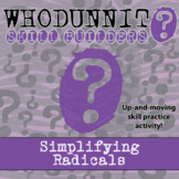 Whodunnit? - Simplifying Radicals - Class Activity -Distance Learning Compatible