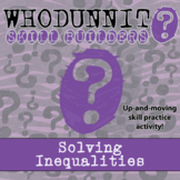 Whodunnit? - Solving Inequalities - Class Activity -Distance Learning Compatible