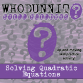 Whodunnit? - Solving Quadratic Equations - Activity-Distance Learning Compatible