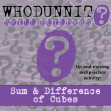 Whodunnit? - Sum & Difference of Cubes - Activity - Distance Learning Compatible