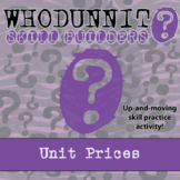 Whodunnit? -- Unit Prices - Skill Building Class Activity