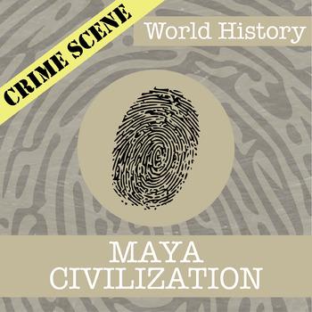 CSI: World History - Maya Civilization - Identifying Fake News Activity