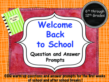 CSIQ Welcome Back to School writing prompts with answer stems