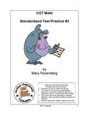 CST Math Standardized Test Practice #3