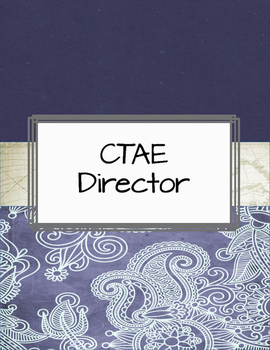CTAE Director Binder Career and Technical Education CTE