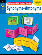 Build-a-Skill Instant Books: Synonyms and Antonyms (Grades 2-3)