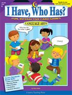 I Have, Who Has? Language Arts: Kindergarten