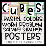 CUBES Math Word Problem Solving Strategy Posters - Pastel Colors