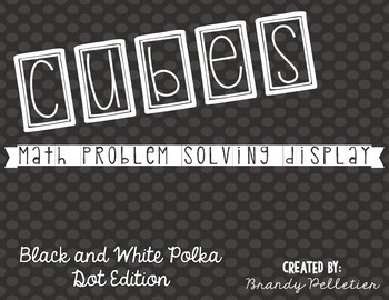 CUBES Problem Solving Display: Black & White Edition