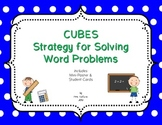 CUBES Strategy for Solving Word Problems