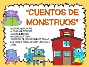 """""""CUENTOS DE MONSTRUOS."""" BACK TO SCHOOL SPANISH. REGRESO A"""