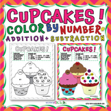 CUPCAKE COLOR BY NUMBER FOR ADDITION AND SUBTRACTION