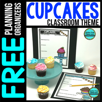 CUPCAKES Theme Decor Planner by Clutter Free Classroom
