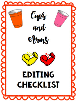 CUPS AND ARMS Editing Checklist
