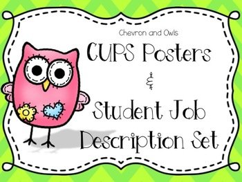 CUPS Posters & Student Job Card Set- Chevron and Owls
